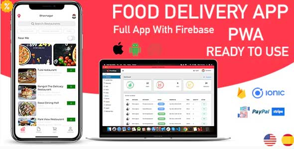 ionic 5 food delivery full (Android + iOS + Admin Panel PWA) app with firebase v1.0